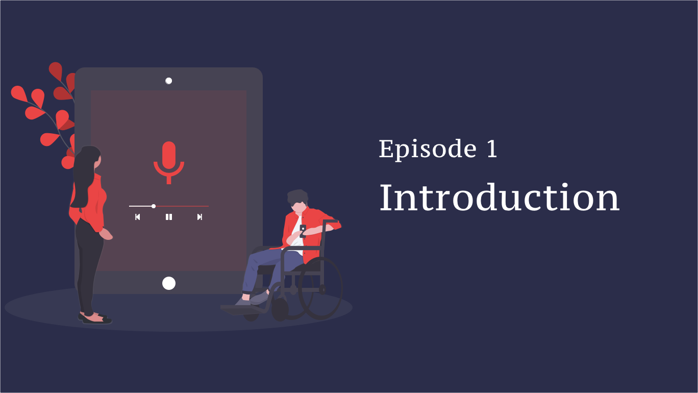Episode 1: The Introduction